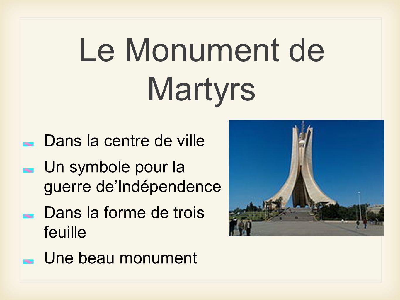 Le Monument de Martyrs Dans la centre de ville