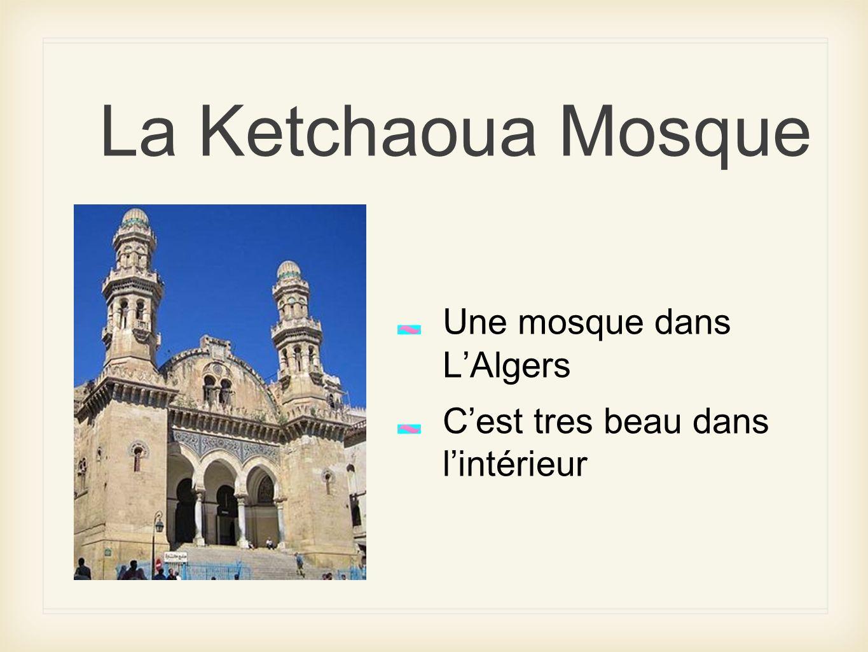 La Ketchaoua Mosque Une mosque dans L'Algers