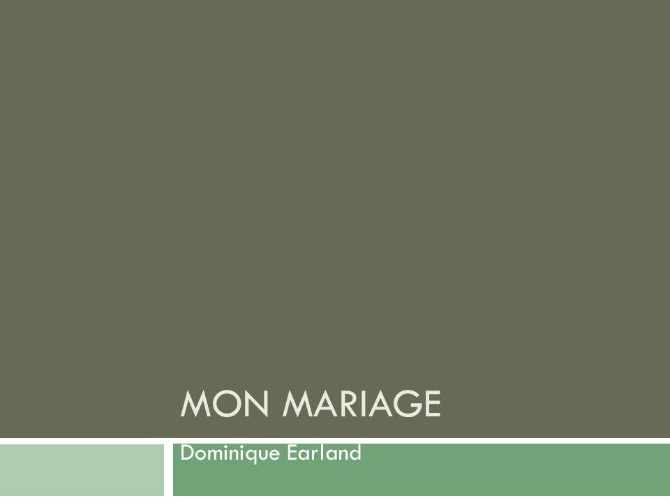 Mon Mariage Dominique Earland