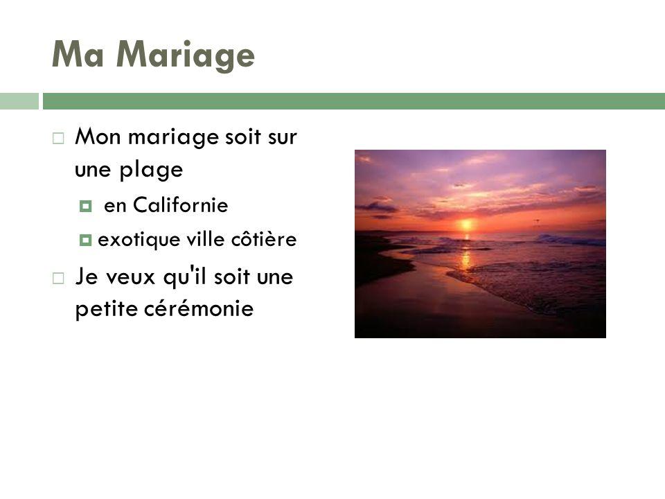 Ma Mariage Mon mariage soit sur une plage