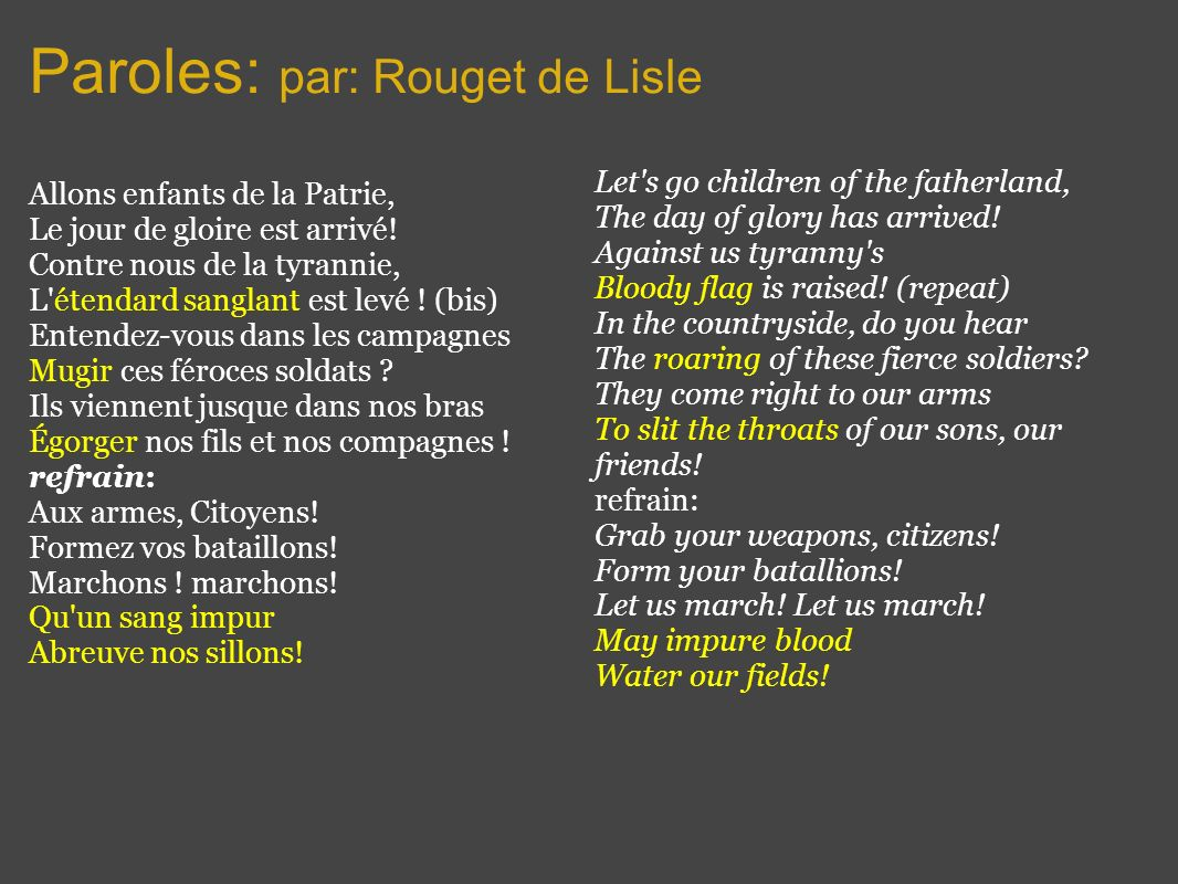 Paroles: par: Rouget de Lisle