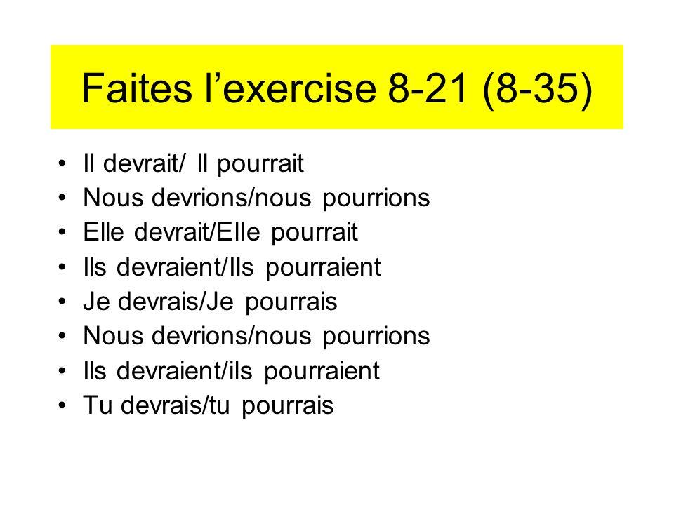 Faites l'exercise 8-21 (8-35)