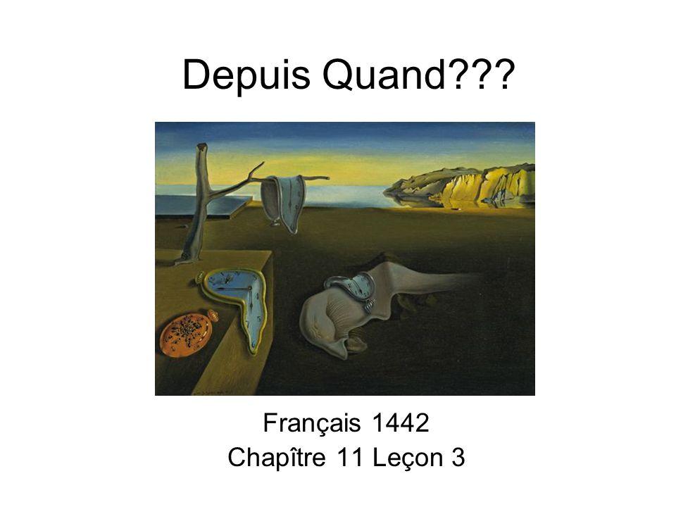Français 1442 Chapître 11 Leçon 3