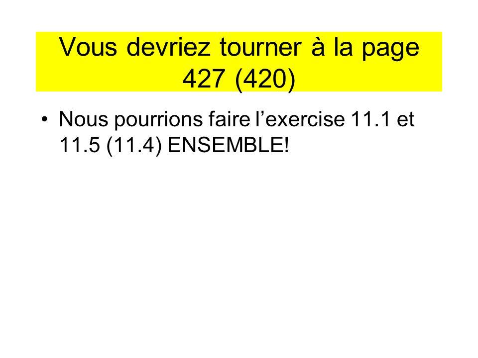 Vous devriez tourner à la page 427 (420)