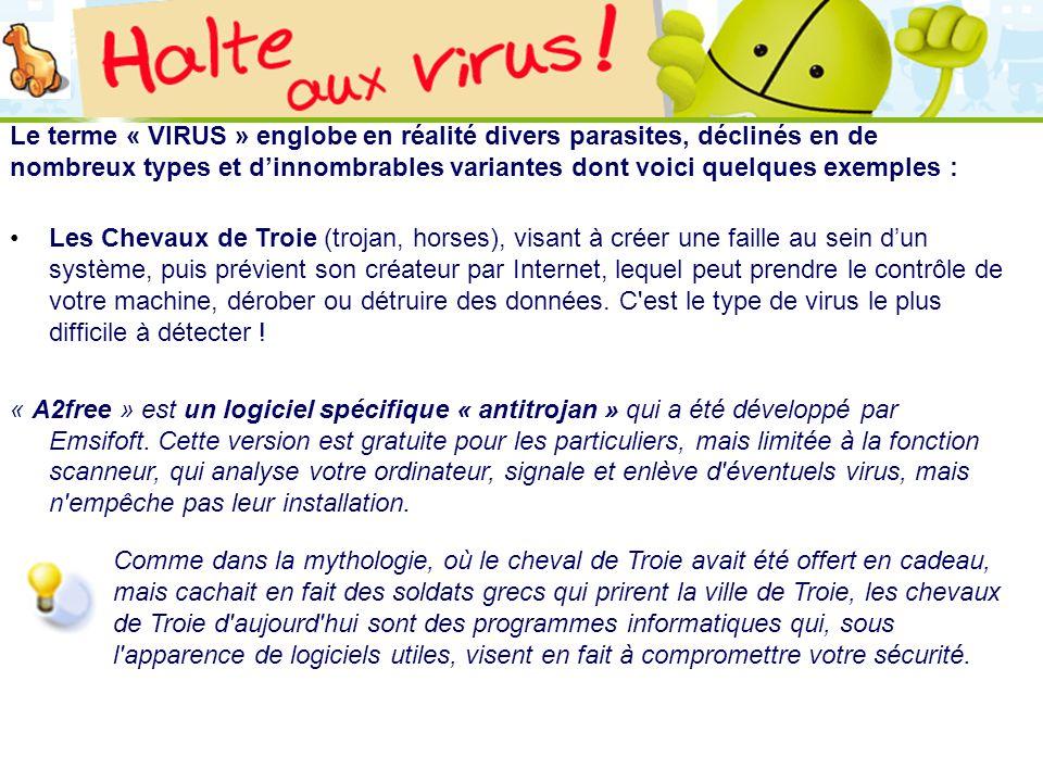 Le terme « VIRUS » englobe en réalité divers parasites, déclinés en de