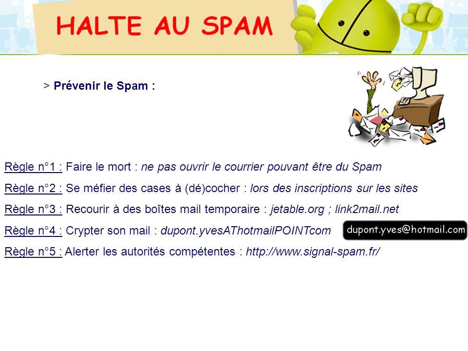 Règle n°4 : Crypter son mail : dupont.yvesAThotmailPOINTcom