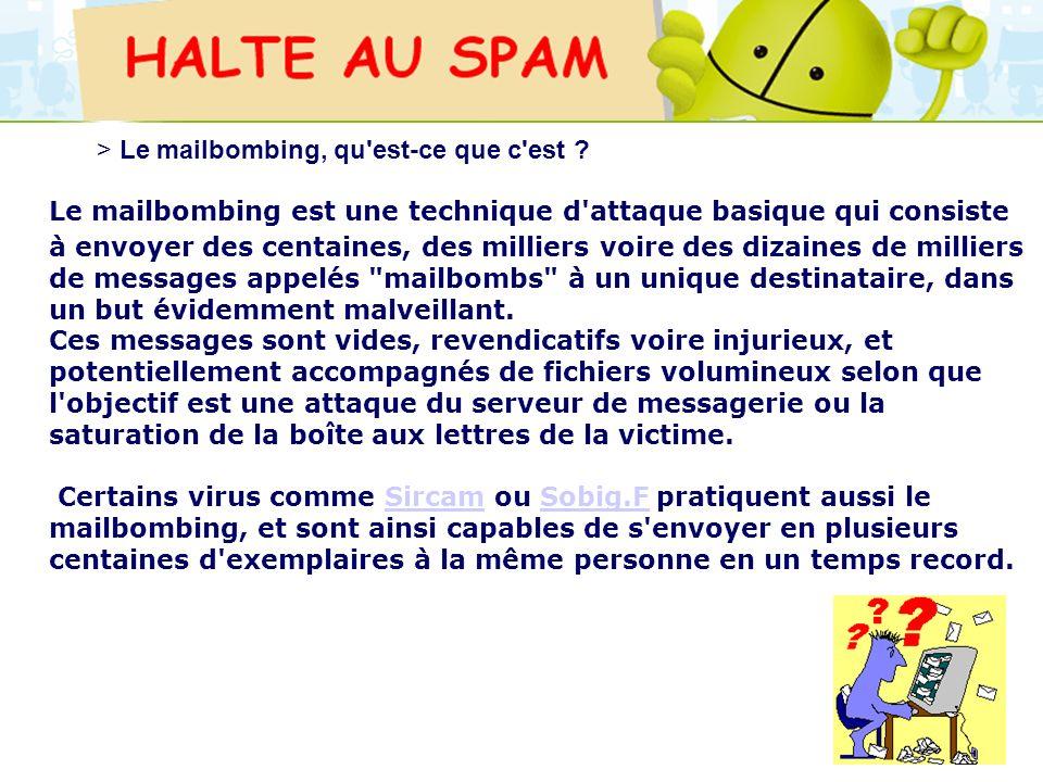 > Le mailbombing, qu est-ce que c est