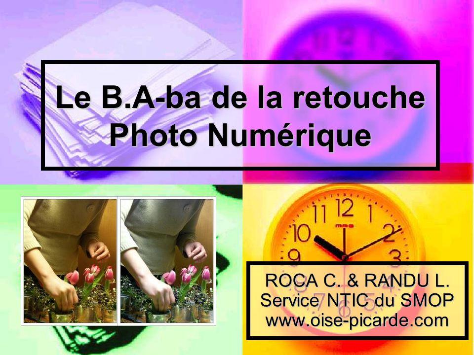 Le B.A-ba de la retouche Photo Numérique