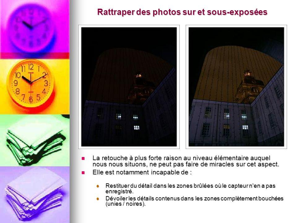Rattraper des photos sur et sous-exposées