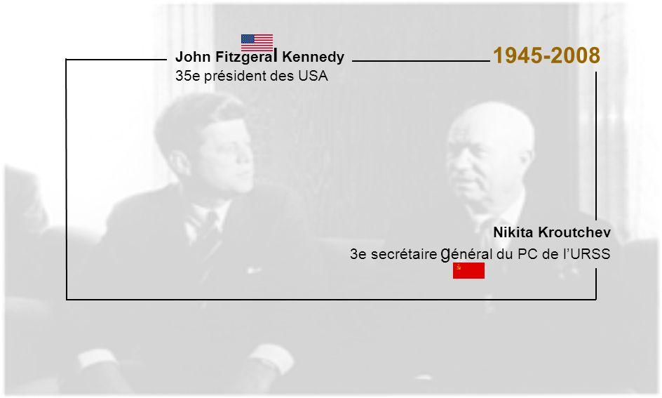 1945-2008 John Fitzgeral Kennedy 35e président des USA