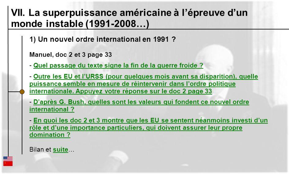 VII. La superpuissance américaine à l'épreuve d'un monde instable (1991-2008…)