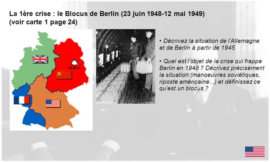 La 1ère crise : le Blocus de Berlin (23 juin 1948-12 mai 1949)