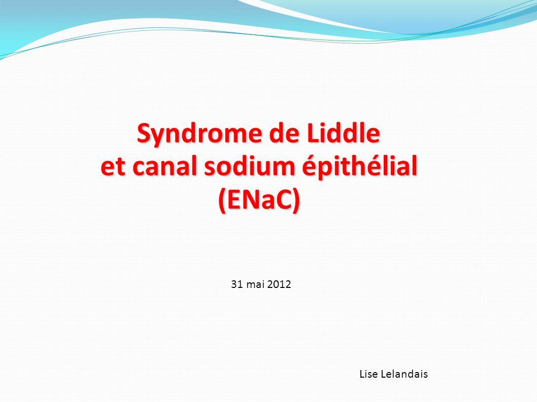 et canal sodium épithélial (ENaC)
