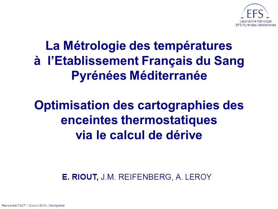 La Métrologie des températures à l'Etablissement Français du Sang