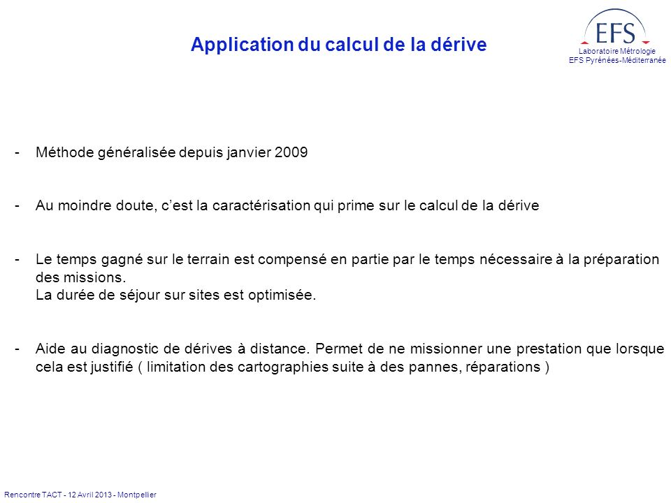 Application du calcul de la dérive