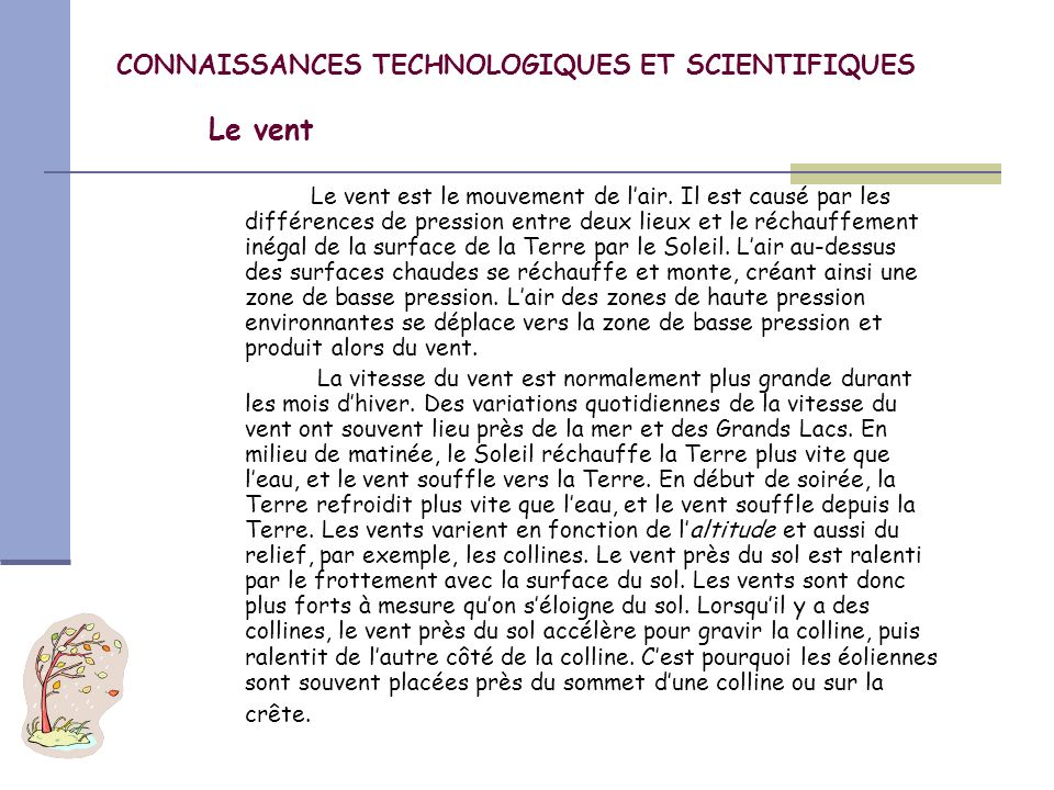 CONNAISSANCES TECHNOLOGIQUES ET SCIENTIFIQUES Le vent