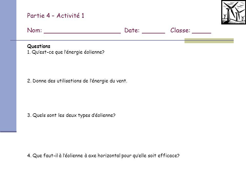 Partie 4 – Activité 1 Nom: ____________________ Date: ______ Classe: _____