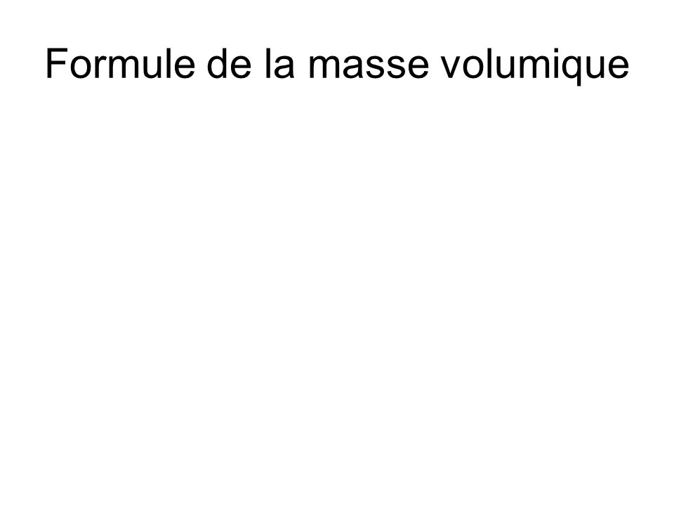 Formule de la masse volumique