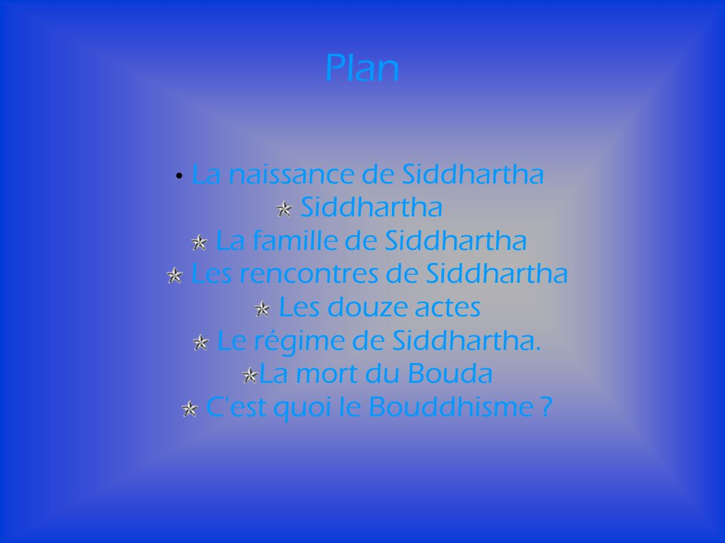 Plan La naissance de Siddhartha Siddhartha La famille de Siddhartha