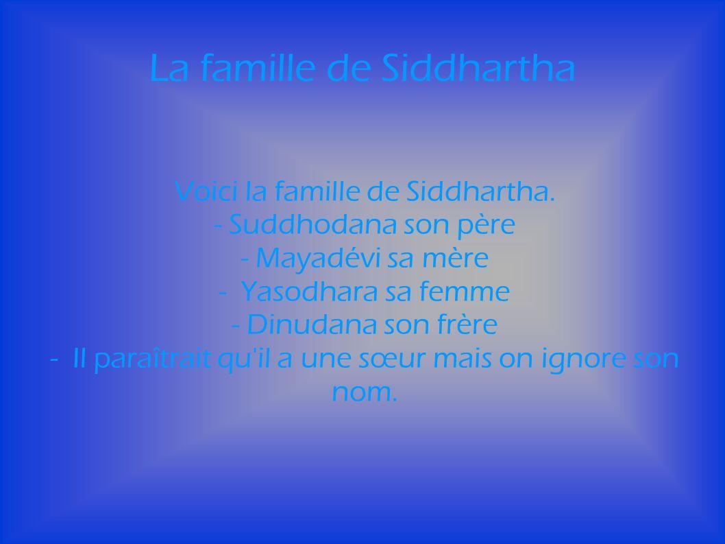 La famille de Siddhartha