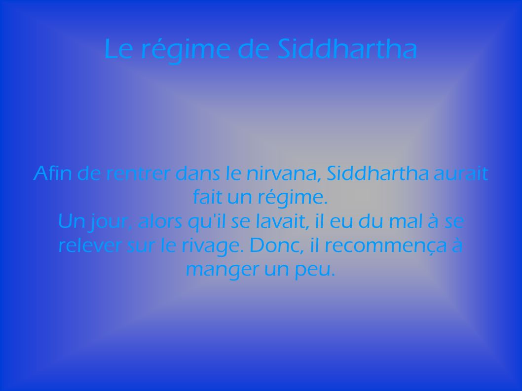 Le régime de Siddhartha