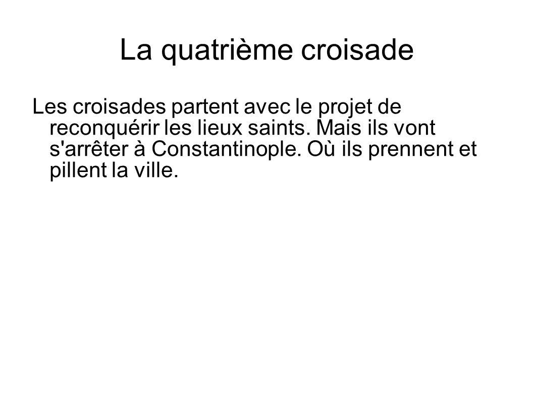 La quatrième croisade
