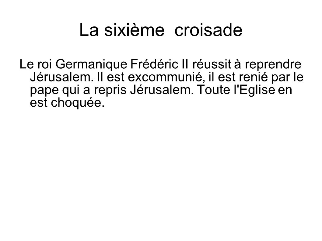 La sixième croisade