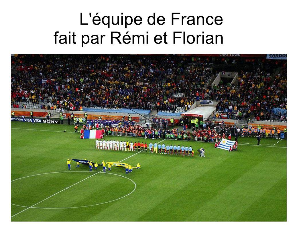 L équipe de France fait par Rémi et Florian