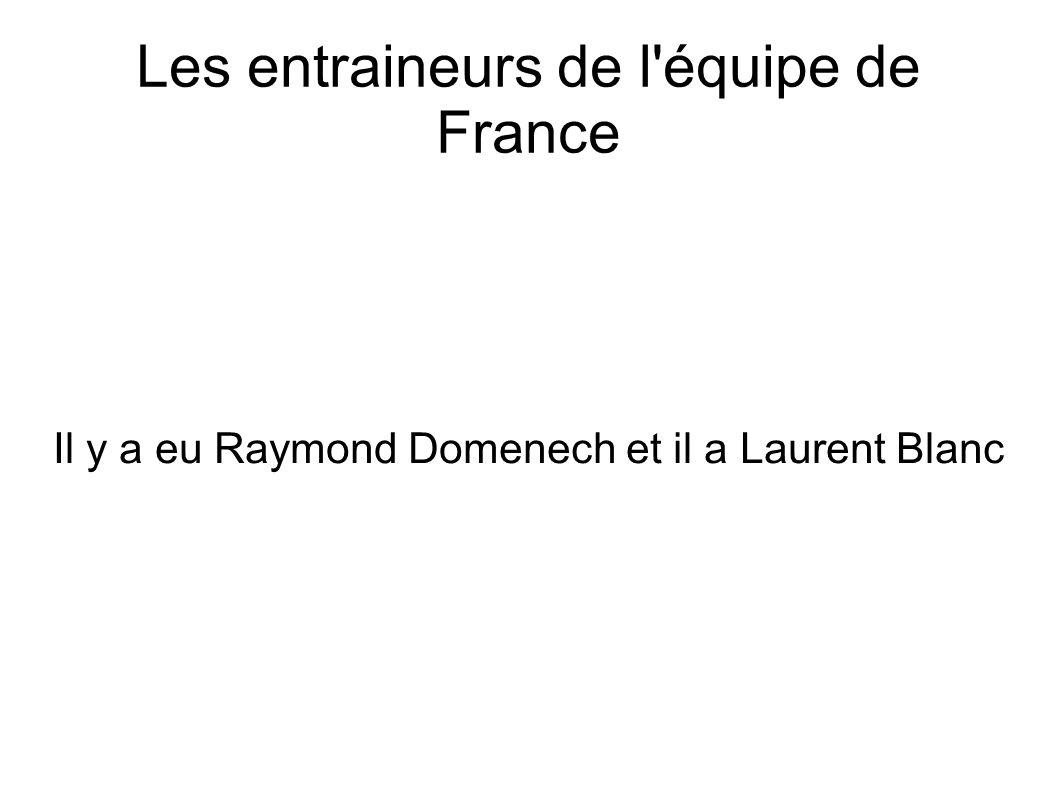 Les entraineurs de l équipe de France