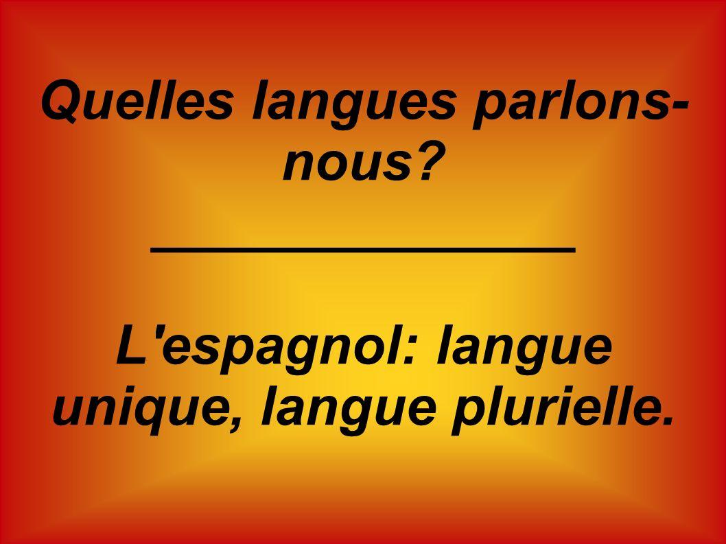 Quelles langues parlons-nous ______________