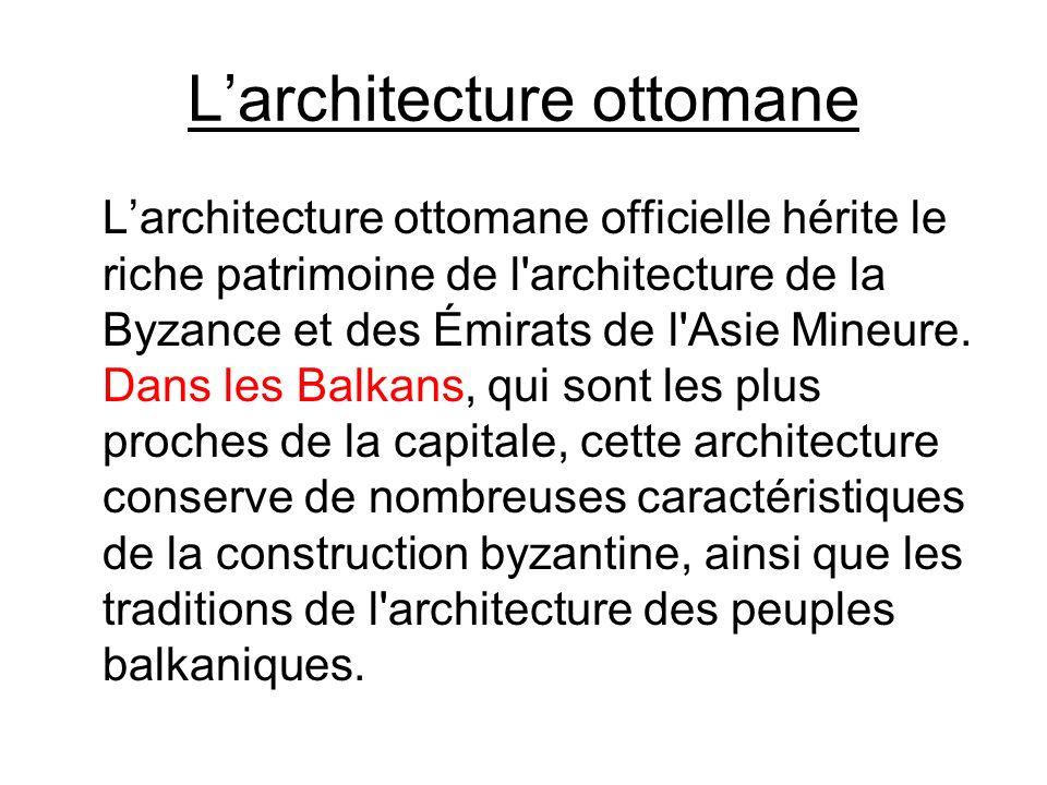 L'architecture ottomane