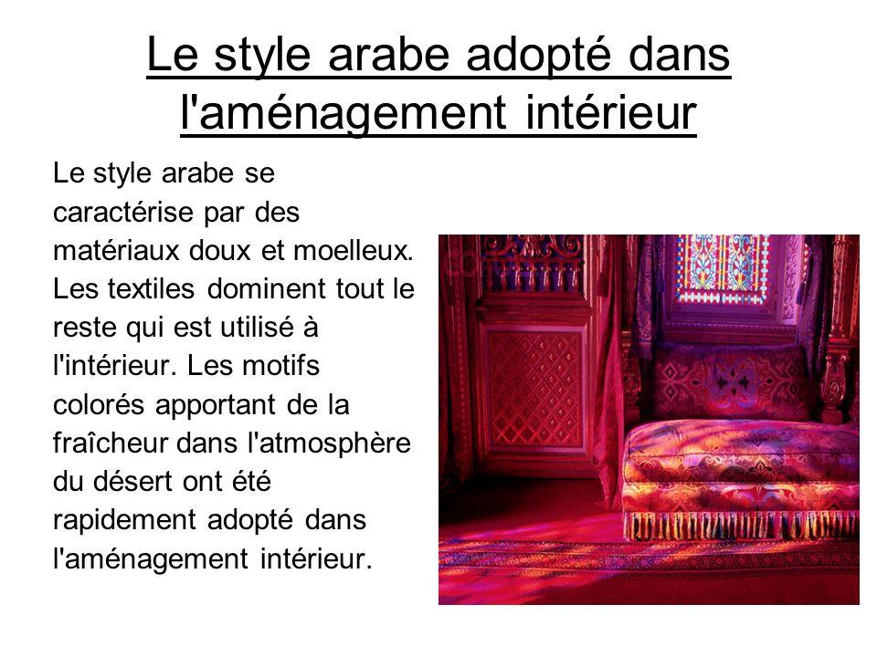 Le style arabe adopté dans l aménagement intérieur