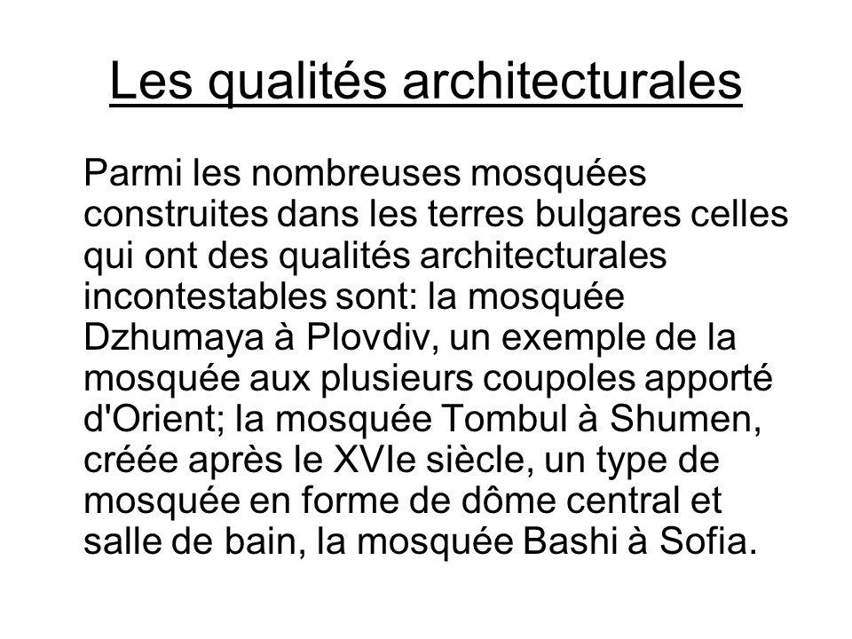 Les qualités architecturales