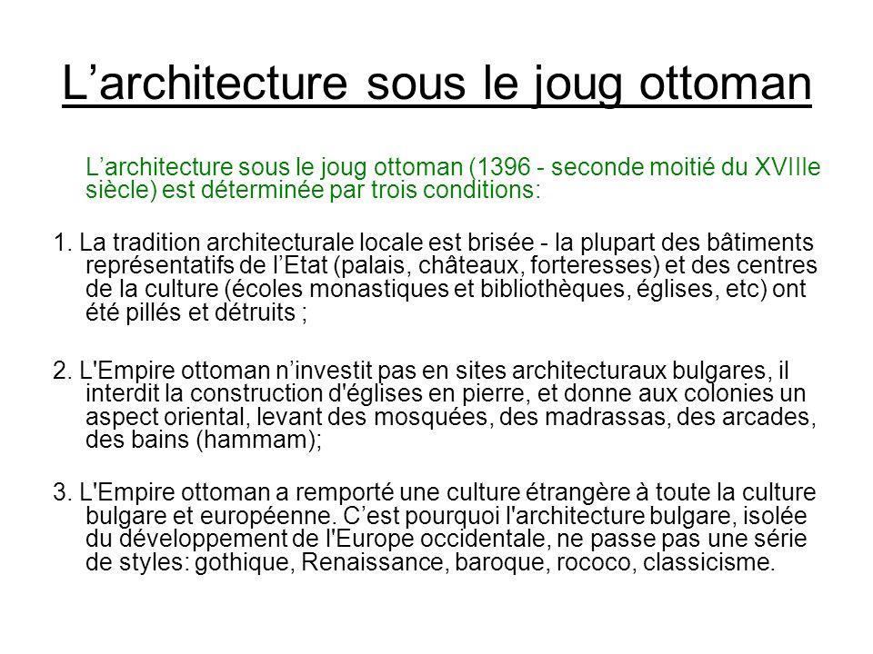 L'architecture sous le joug ottoman