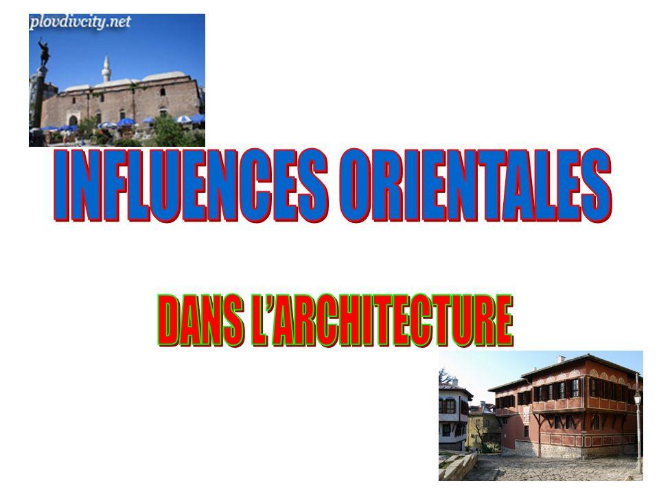 INFLUENCES ORIENTALES