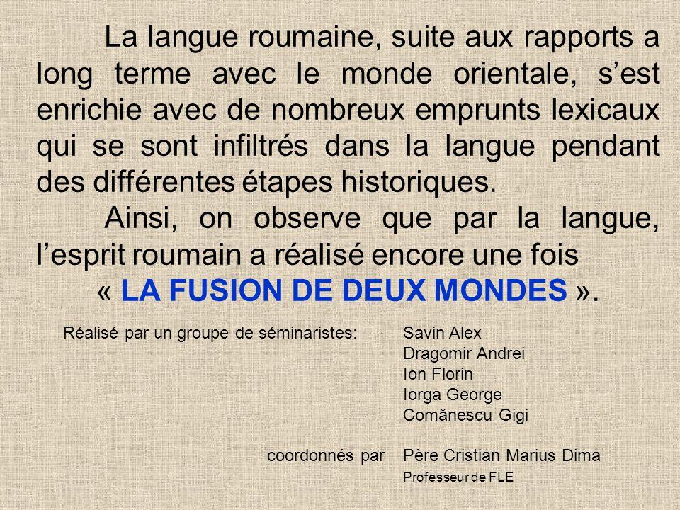 « LA FUSION DE DEUX MONDES ».