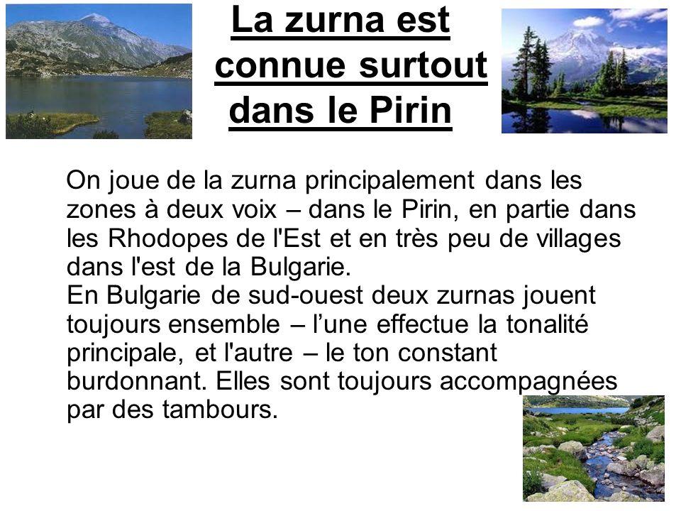 La zurna est connue surtout dans le Pirin