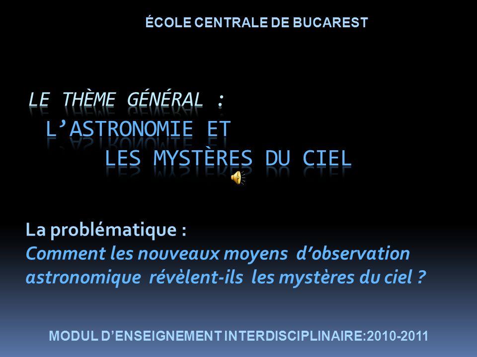 Le thème général : L'astronomie et les mystères du ciel