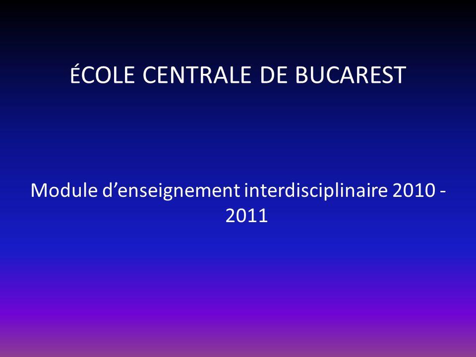 ÉCOLE CENTRALE DE BUCAREST