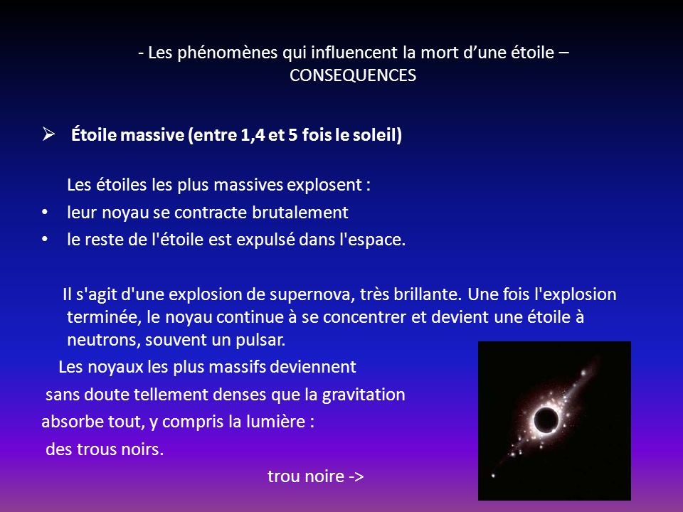- Les phénomènes qui influencent la mort d'une étoile – CONSEQUENCES