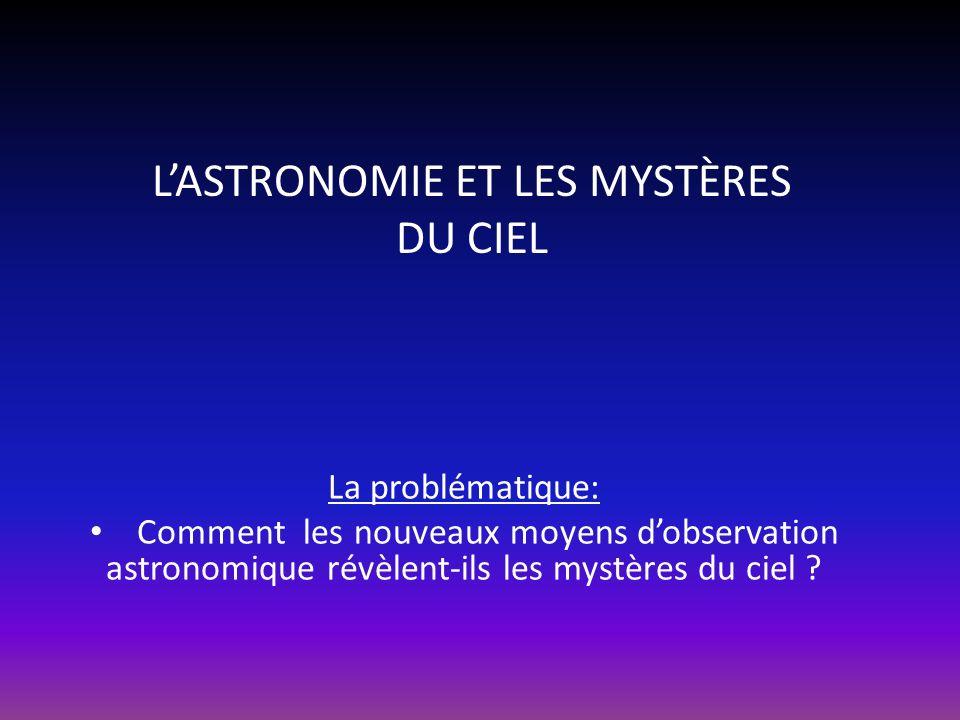 L'ASTRONOMIE ET LES MYSTÈRES DU CIEL
