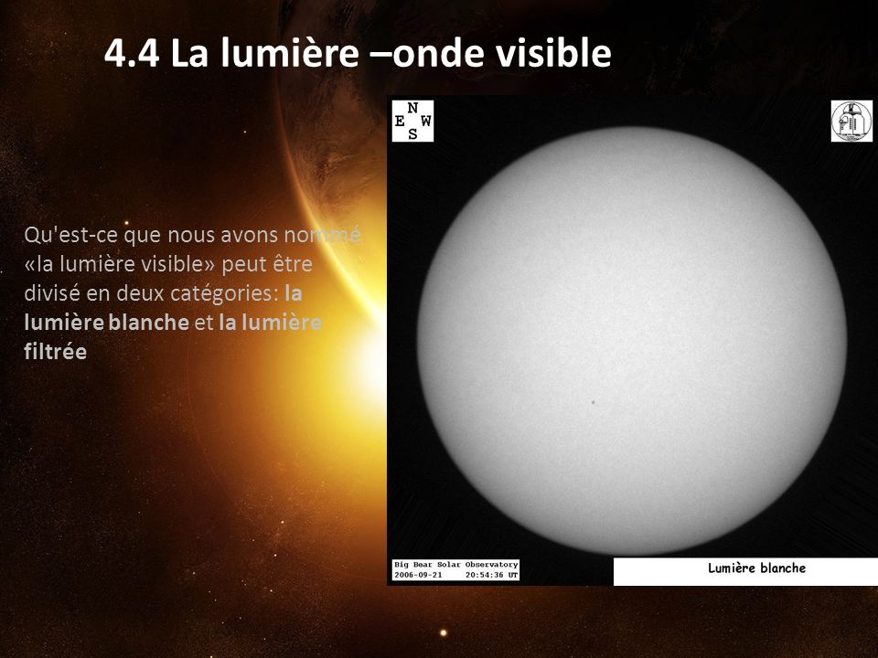 4.4 La lumière –onde visible