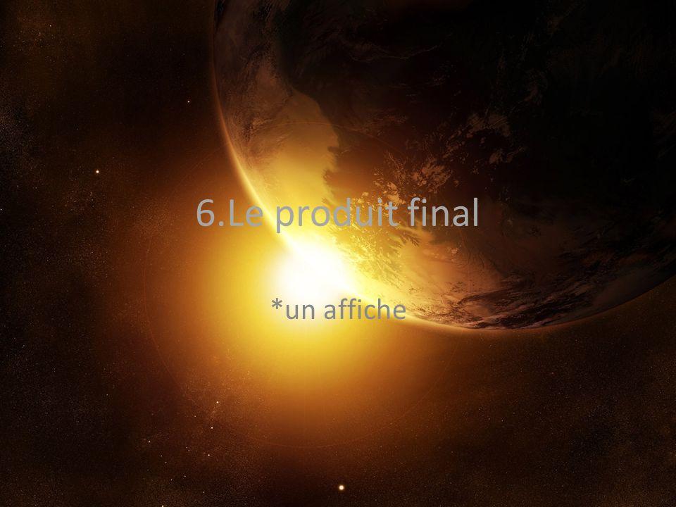 6.Le produit final *un affiche