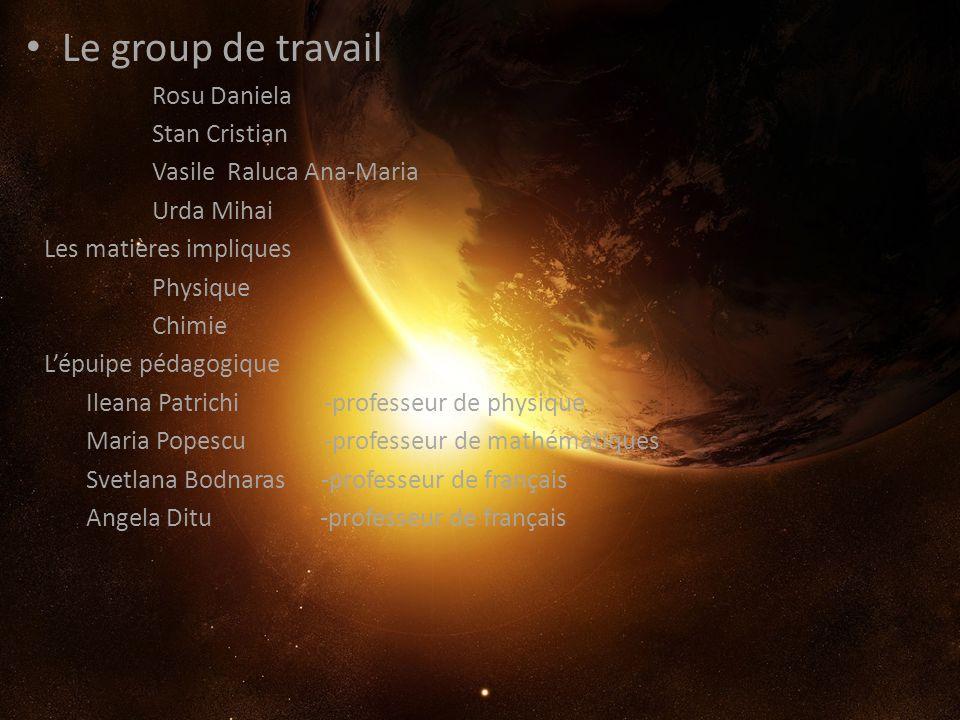 Le group de travail Rosu Daniela Stan Cristian Vasile Raluca Ana-Maria