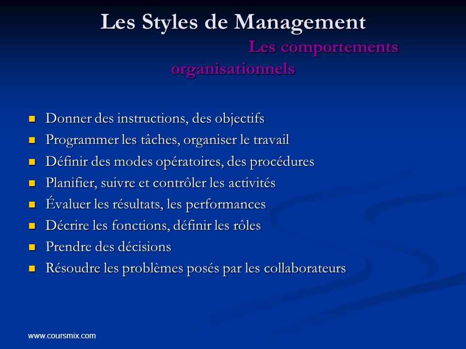 Les Styles de Management Les comportements organisationnels