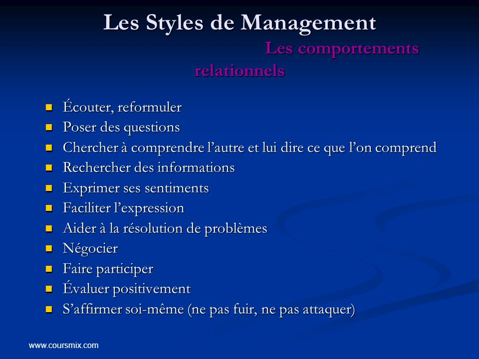 Les Styles de Management Les comportements relationnels