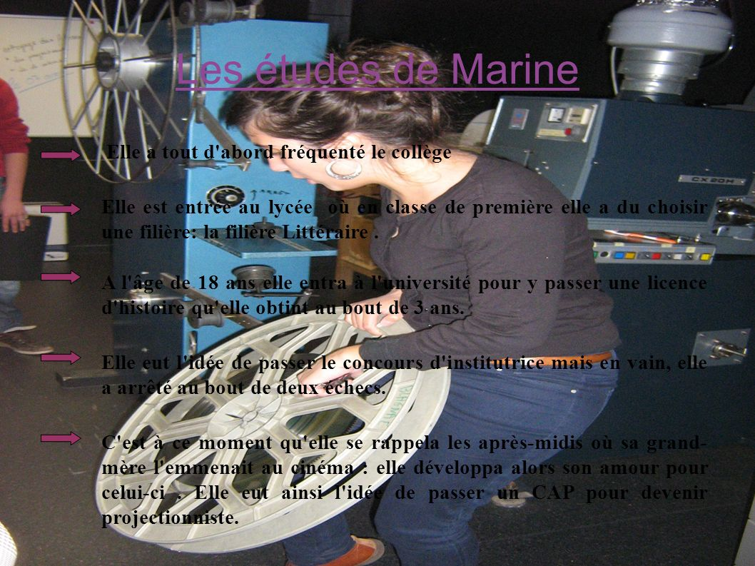 Les études de Marine Elle a tout d abord fréquenté le collège.