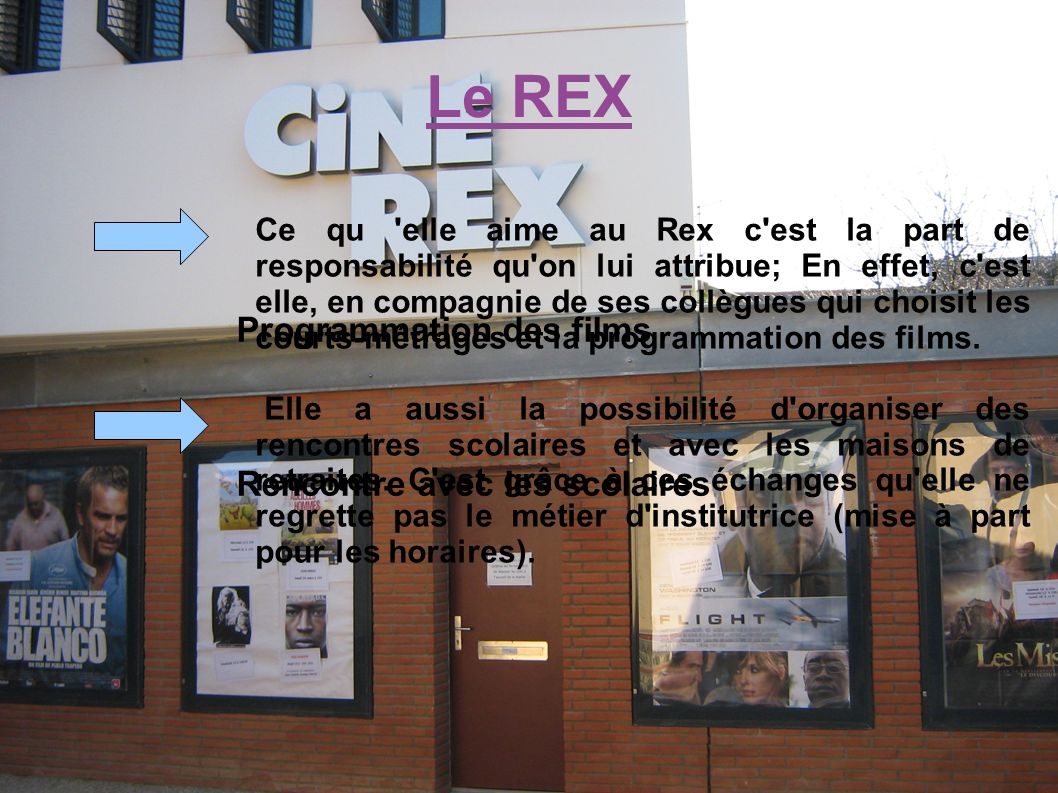Le REX Programmation des films Rencontre avec les scolaires