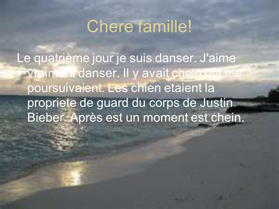 Chere famille!