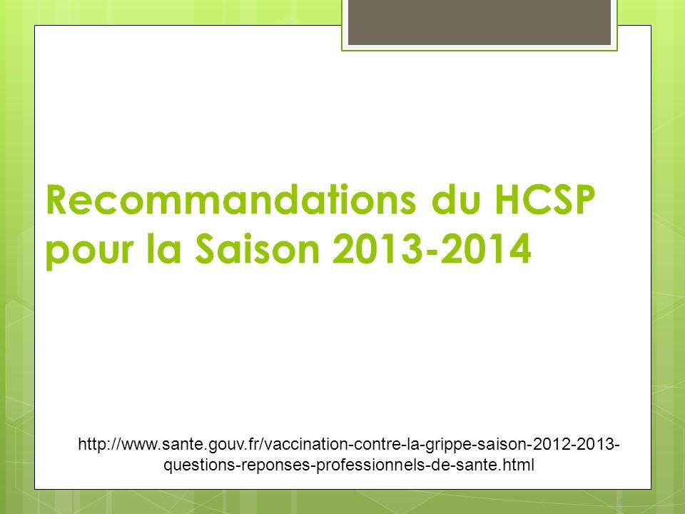 Recommandations du HCSP pour la Saison 2013-2014